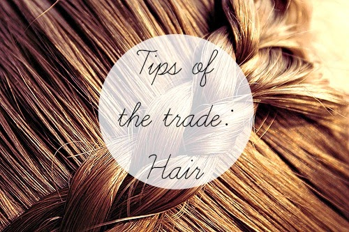 tips of the trade hair
