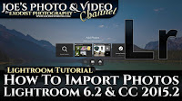 How To Import Photos In Lr 6.2 & CC 2015.2 | Lightroom 6 & CC Tutorial