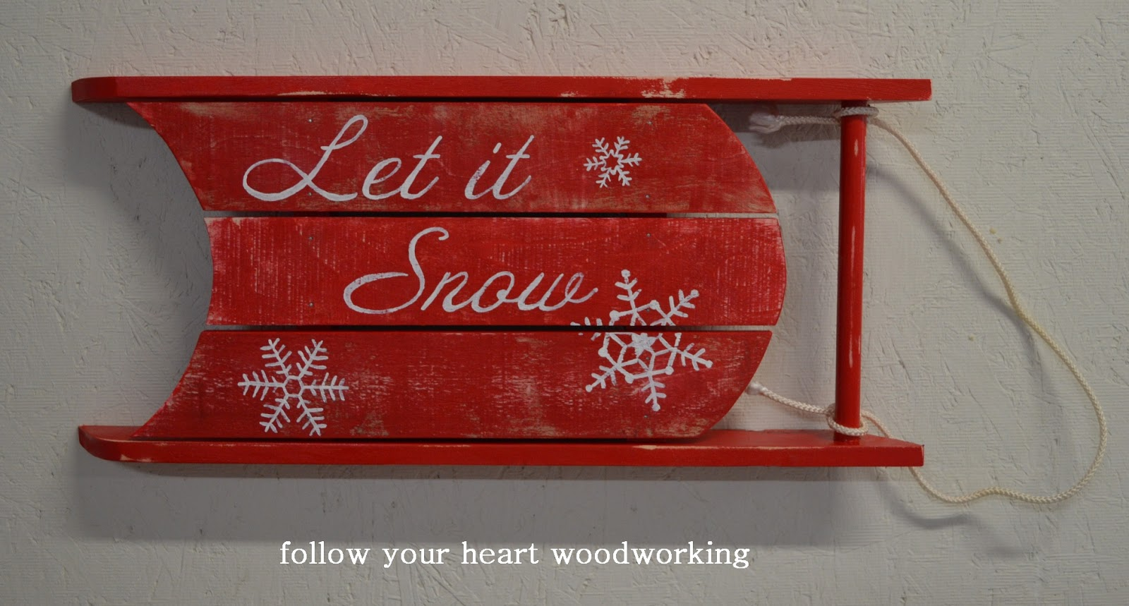 Follow Your Heart Woodworking Let It Snow Sled