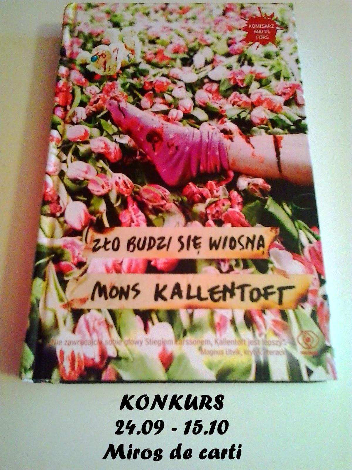 """KONKURS Mons Kallentoft """"Zło budzi się wiosną"""""""