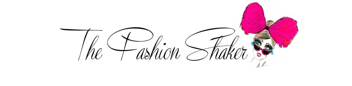 The Fashion Shaker