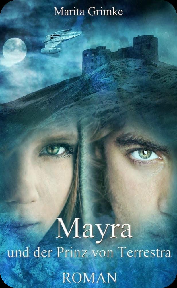 http://www.amazon.de/Mayra-Prinz-Terrestra-Marita-Grimke/dp/1493727842/ref=sr_1_1?ie=UTF8&qid=1393869634&sr=8-1&keywords=mayra+und+der+prinz+von+terrestra