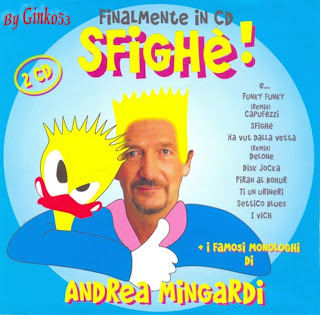 Andrea Mingardi – Sfighe' – Come Ridevamo (2007)