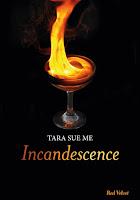 http://lesreinesdelanuit.blogspot.fr/2015/05/incandescence-de-tara-sue-me.html