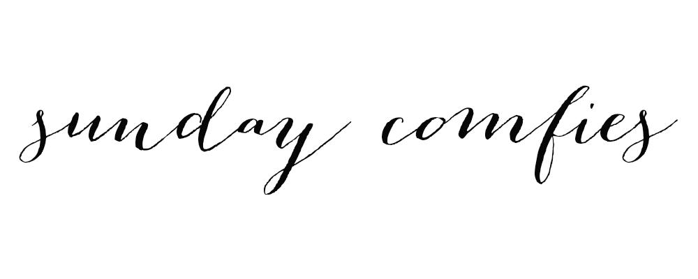Sunday Comfies