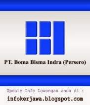 Info Lowongan Kerja BUMN PT Boma Bisma Indra