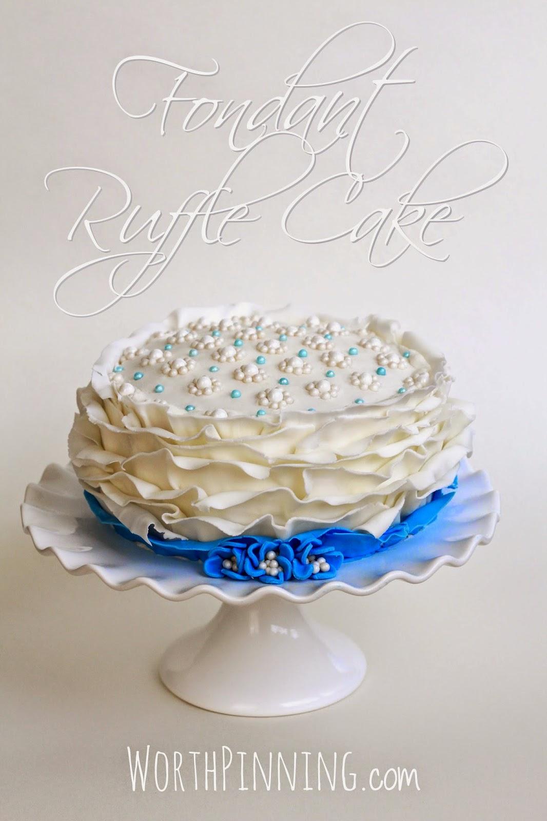 Worth Pinning Fondant Ruffle Cake