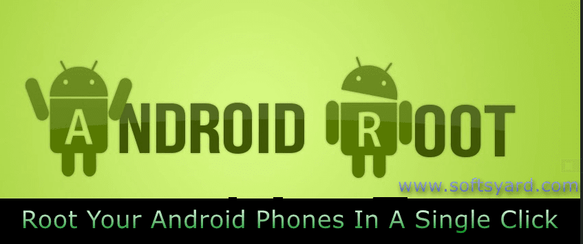 How To Root My Android Device Easily In A Single Click Using PC