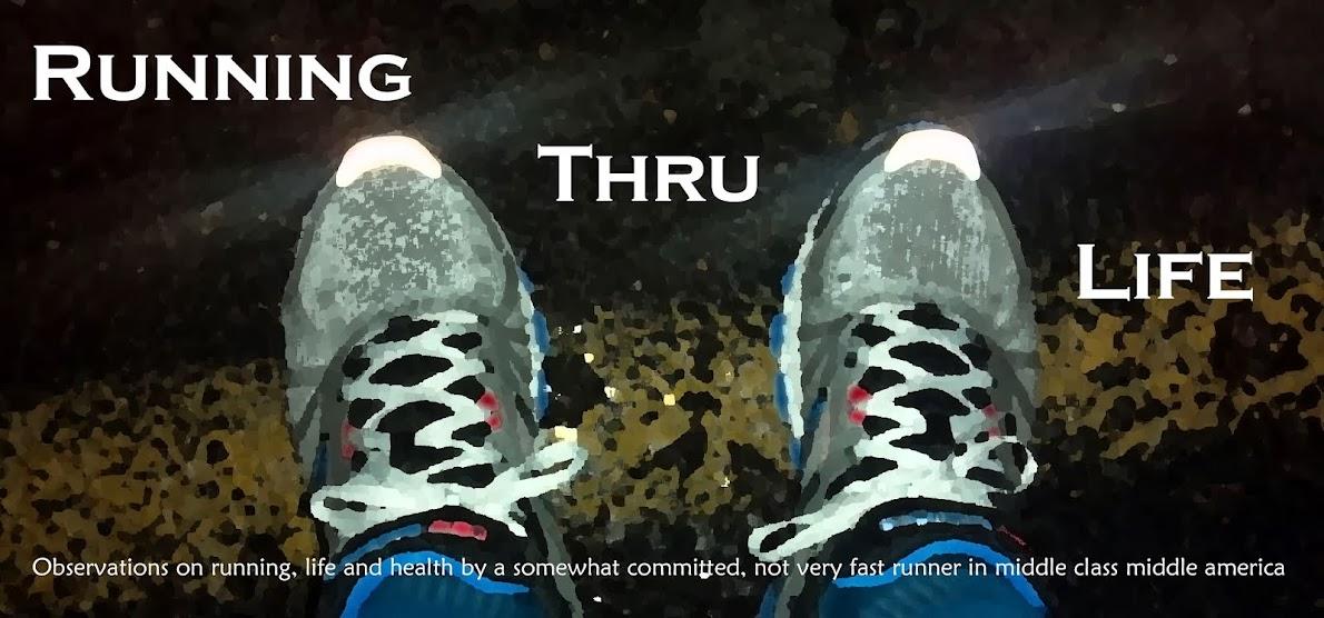 Running Thru Life