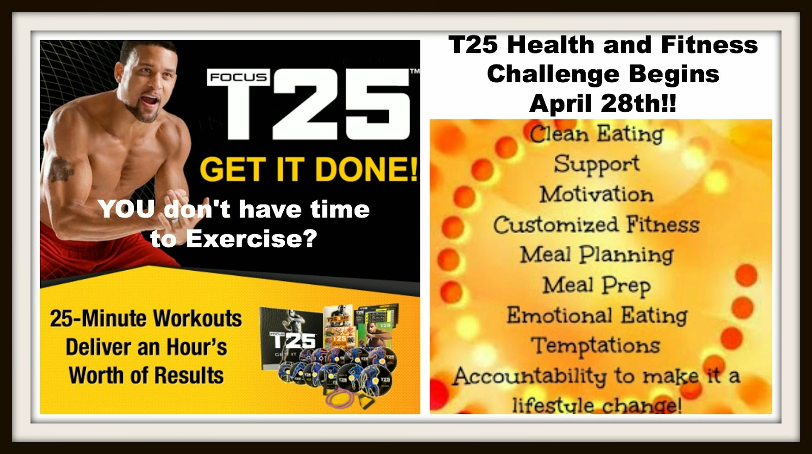 Focus T25, T25 challenge group, T25 health and fitness challenge, T25 results, quick workouts that deliver, quick workouts to do at home, quick workouts for men, Focus T25 review, Ft25 Schedule,  quick workouts for women, how to find time to exercise