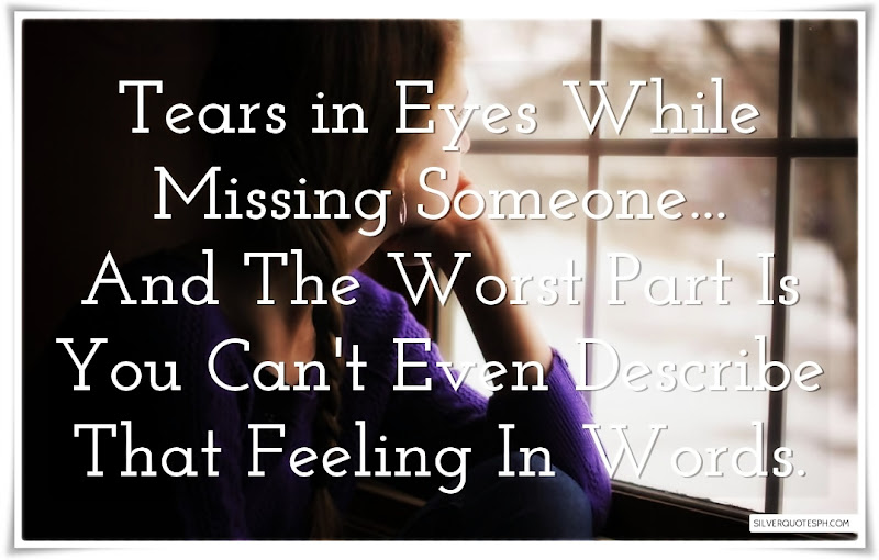 Tears In Eyes While Missing Someone, Picture Quotes, Love Quotes, Sad Quotes, Sweet Quotes, Birthday Quotes, Friendship Quotes, Inspirational Quotes, Tagalog Quotes