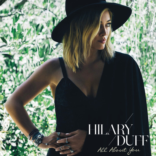 Hilary Duff - All About You - Single Cover
