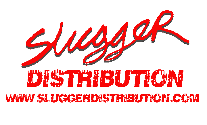 SLUGGER DISTRIBUTION