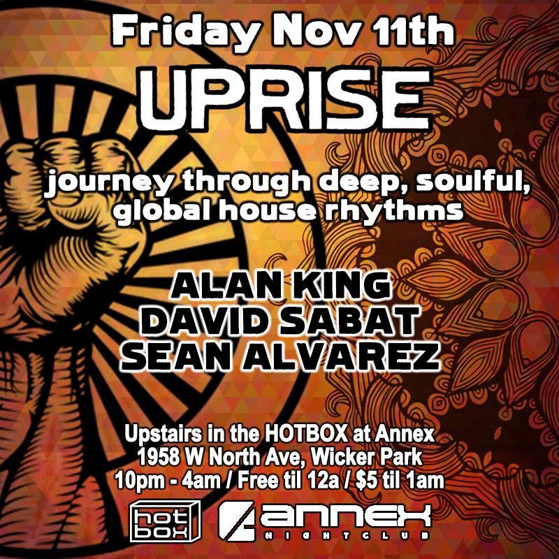 UPRISE! Friday Nov. 11th