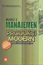 toko buku rahma: buku MANAJEMEN PRODUKSI MODERN BUKU 1, pengarang murdifin haming, penerbit bumi aksara
