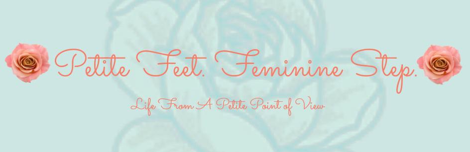 Petite Feet. Feminine Step.