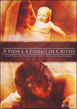 Filme A Vida e a Paixão de Cristo Dublado AVI DVDRip