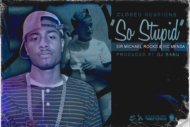 artworks 000029348257 jus8ry original Sir Michael Rocks   So Stupid ft. Vic Mensa prod. DJ Babu