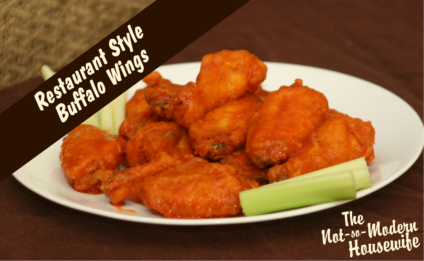 Restaurant Style Buffalo Wings | The Not So Modern Housewife