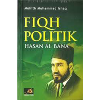 Fiqih Politik Hasan Al-Banna