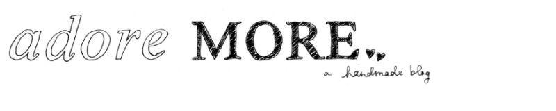 adore more