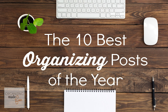 The 10 Best Organizing Posts of the Year :: OrganizingMadeFun.com