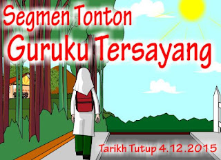 http://ucingkadayan.blogspot.com/2015/11/segmen-guruku-tersayang.html