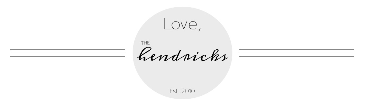 Love, the Hendricks