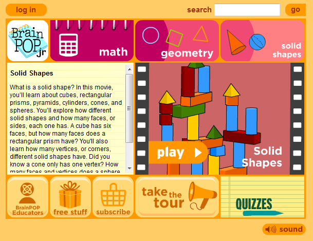 http://www.brainpopjr.com/math/geometry/solidshapes/preview.weml
