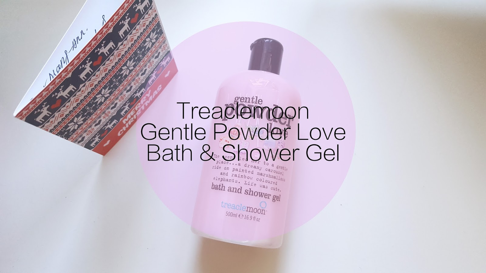 Review | Treaclemoon Gentle Powder Love Bath&Shower Gel