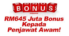 Thumbnail image for RM645 juta Untuk Bonus Penjawat Awam Esok