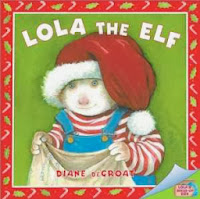bookcover of LOLA THE ELF by Diane deGroat