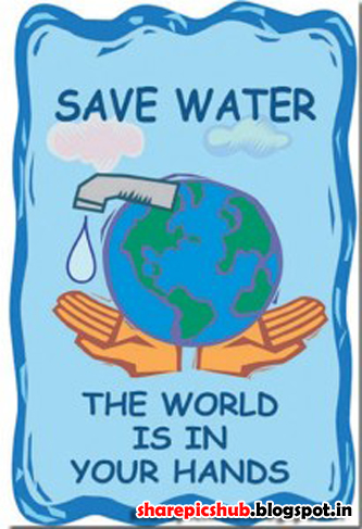 Save Water Slogan Posters | Save Water Quotes With Pics