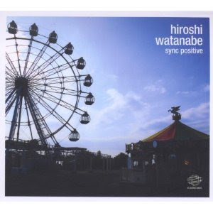 Hiroshi Watanabe Sync Positive