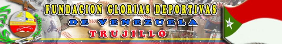 Fundación Glorias Deportivas Trujillo