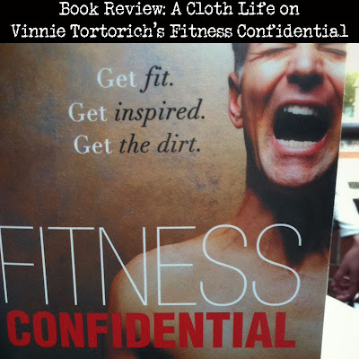 Fitness Confidential by Vinnie Tortorich: review