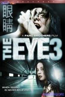 Con Mắt Âm Dương 3 (2008) - The Eye 3 (2008)