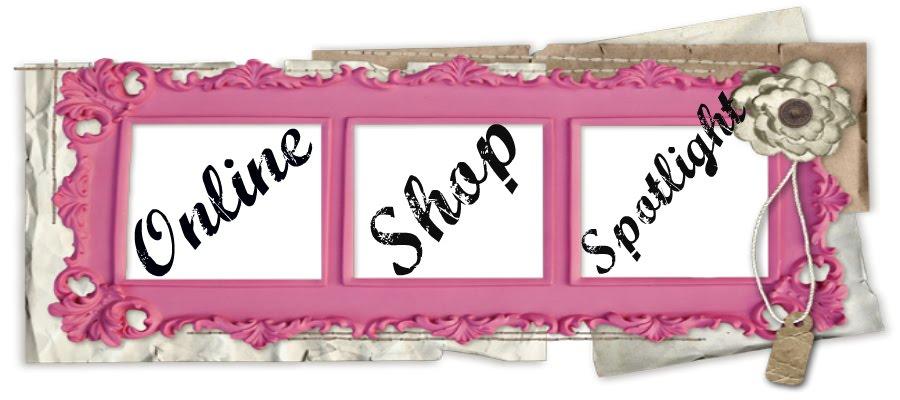 Online Shop Spotlight