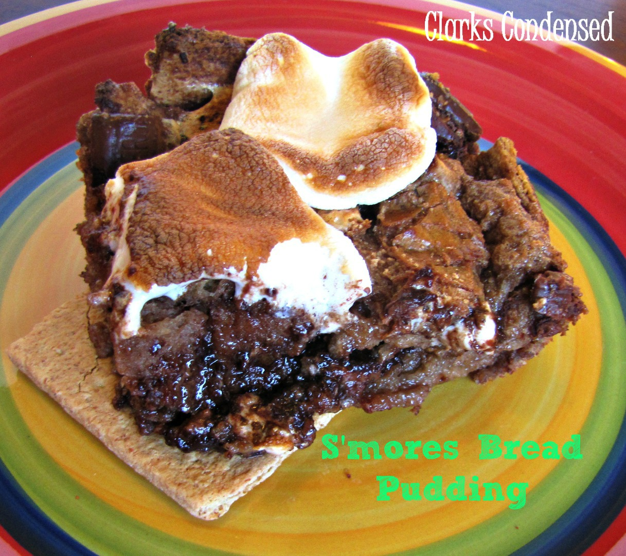 Easy S'more Bread Pudding from Clarks Condensed