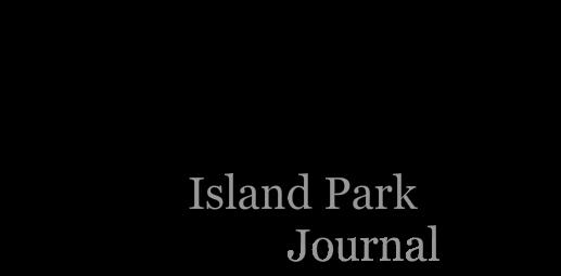 Island Park Journal