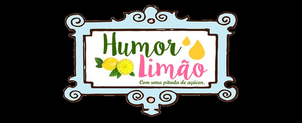 Humor Limão , com uma pitada de açucar .