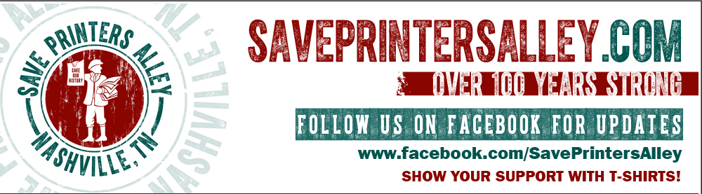 Save Printers Alley #Nashville