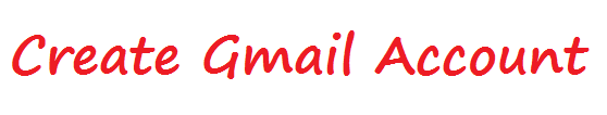 Create Gmail Account - www.Gmail.com | Gmail Login | Gmail.com Login