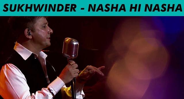 Nasha Hi Nasha - Sukhwinder Singh @ MTV Unplugged Season 5