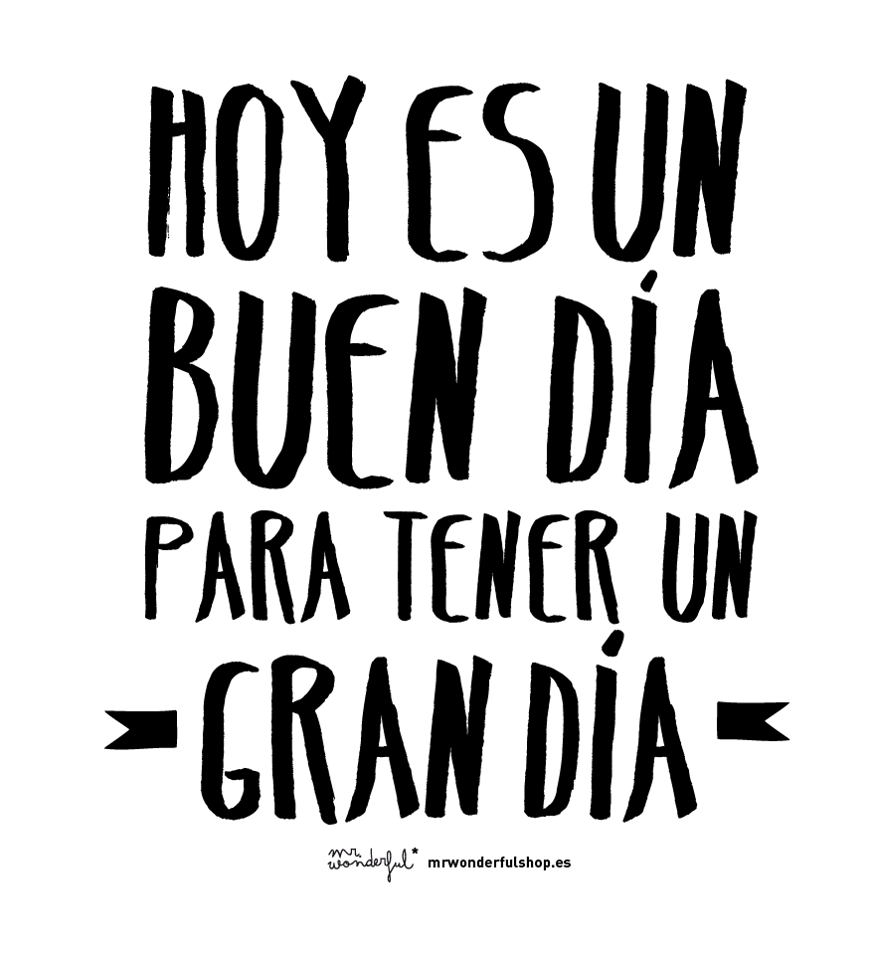 Hoy puedes ser un poco m s fel z mr wonderful for Frases de mister wonderful