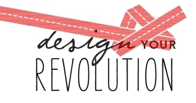 Design Your Revolution