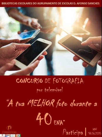 """Concurso """"A tua MELHOR foto durante a 40 ENA"""""""