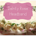 Dainty Rose Headband
