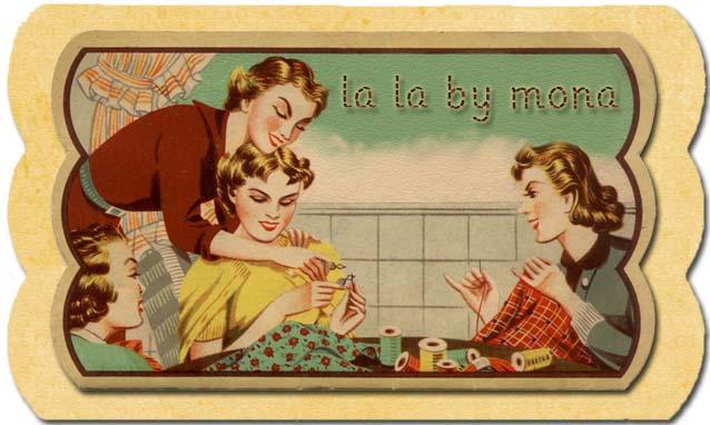 la la by mona