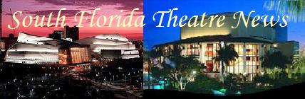 South Florida Theatre News